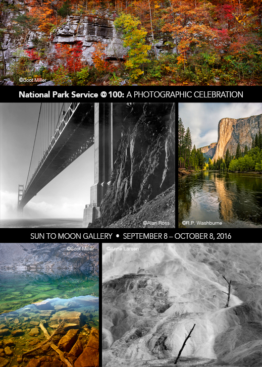 National Park Service at 100, A Photographic Celebration, at Sun to Moon gallery, Dallas, TX
